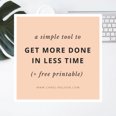 A simple tool to get more done in less time