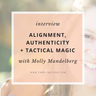 Alignment, Authenticity + Tactical Magic (An Interview)