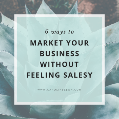 6 ways to market your business without feeling salesy