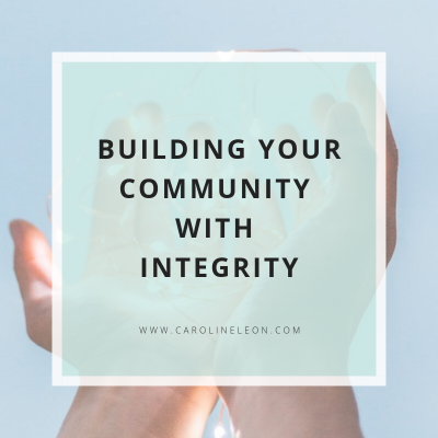 Building Your Community With Integrity