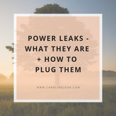 Power Leaks – What They Are + How To Plug Them