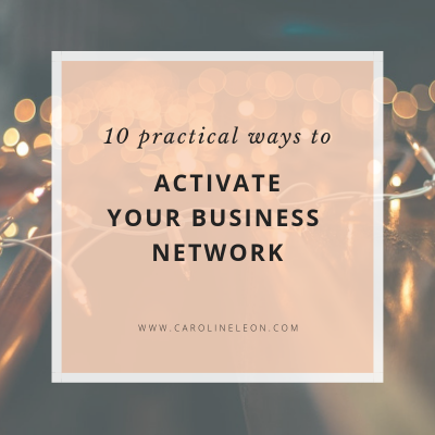 10 Practical Ways to Activate Your Business Network