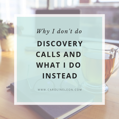 Why I Don't Do Discovery Calls + What I Do Instead