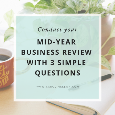 Conduct Your Mid-Year Business Review With 3 Simple Questions