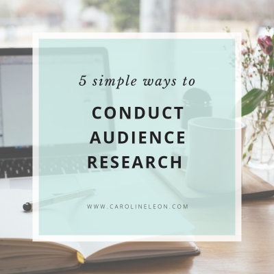 5 Simple Ways to Conduct Audience Research