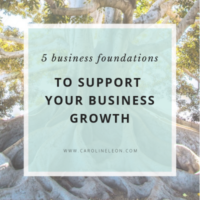5 Business Foundations to Support Your Business Growth