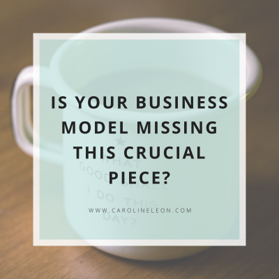 Is Your Business Model Missing This Crucial Piece?