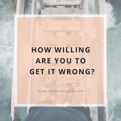 How Willing Are You To Get IT Wrong?