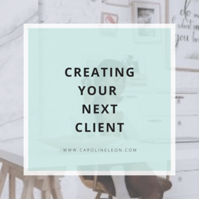 Creating Your Next Client