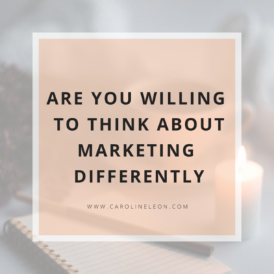 Are You Willing To Think About Marketing Differently