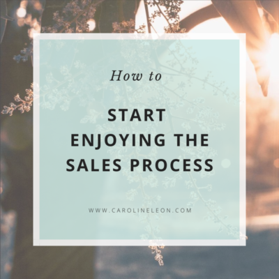 How To Start Enjoying The Sales Process